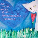 Donna Estabrooks - Live Each Moment as an Unrepeatable Miracle