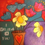 Donna Estabrooks - I believe in you