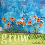 Donna Estabrooks - grow miracles