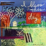 Donna Estabrooks - I bless this day